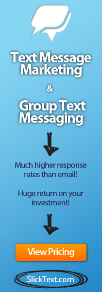 Text Marketing, Text Message Marketing, SMS Marketing With Slick Text