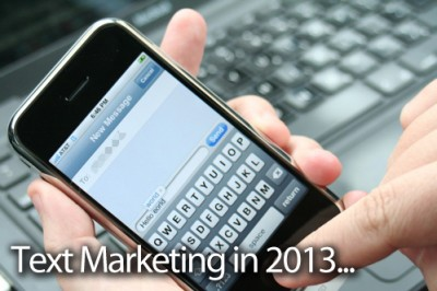 Text Marketing for 2013